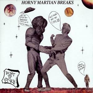 Dirtstyles DJ Flare - Horny Martians Breaks