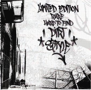 Dirtstyles - Limted Edition Rare Hard To Find Breaks
