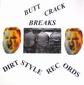 Dirtstyles - Butt Crack Breaks